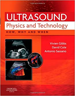 Book Ultrasound Physics and Technology: How, Why and When, 1e