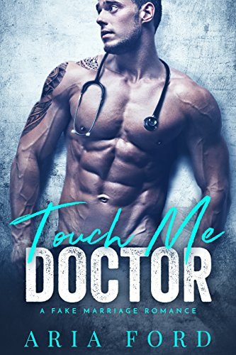 Touch Me Doctor: A Fake Marriage Romance cover