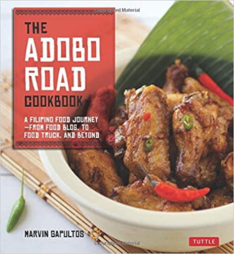 Download e books the adobo road cookbook a filipino food journey download e books the adobo road cookbook a filipino food journey from food blog to food truck and beyond filipino cookbook 99 recipes pdf forumfinder Images