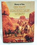 Story of the Great American West