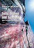 Soils, Stones and Symbols, Boivin, 184472039X