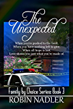The Unexpected (Family by Choice Book 4)