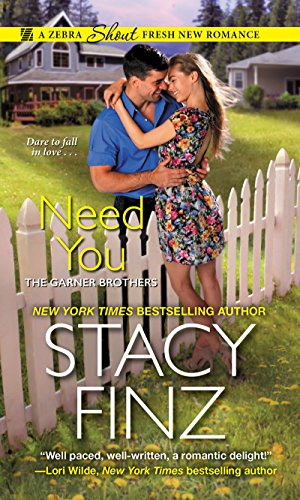 Need You (The Garner Brothers Book 1)