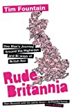 Rude Britannia, Tim Fountain, 0753826011