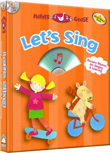 Let's Sing - a Mother Goose Nursery Rhymes Book (with audio CD)