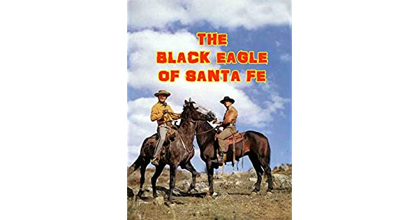 Amazon.com: The Black Eagle Of Santa Fe: Brad Harris ...