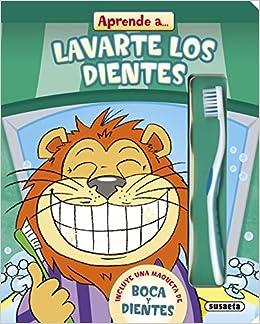 Aprende a lavarte los dientes (Spanish) Board book – 2013