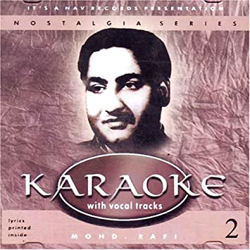 Mohd rafi - Karaoke with vocal track- mohd rafi 2(indian/hindi