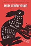 Free Magic Secrets Revealed by Mark Leiren-Young front cover