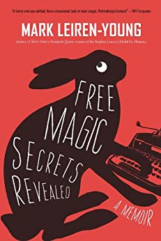 Free Magic Secrets Revealed by [Leiren-Young, Mark]
