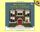 My Teacher Sleeps in School, Leatie Weiss, 0140505598