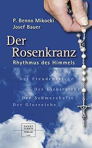 der rosenkranz rhythmus des himmels benno mikocki, josef  der rosenkranz #5