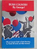 Bush Country by George, Thistle McTavish and Allan Swenson, 0930096290