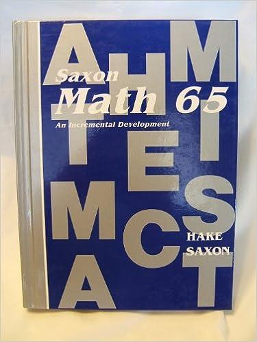 Math 65 saxon math 65 stephen hake john saxon 8601422489965 math 65 saxon math 65 0th edition fandeluxe Image collections