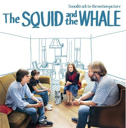 The Squid and the Whale by unknown Soundtrack edition (2005) Audio CD