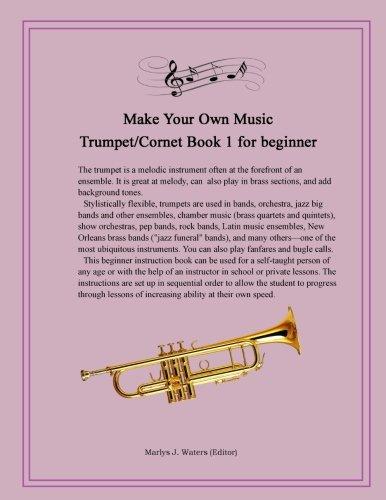 Make Your Own Music - Trumpet/Cornet  Book 1 for beginner