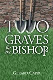 Two Graves For The Bishop (Con Maknazpy) (Volume 3)