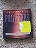 The Wisdom of Proverbs, Scott Lindsey, 0892212845
