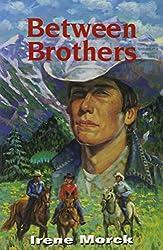 Between Brothers (New Press Canadian Classics)
