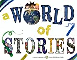 img - for A World of Stories book / textbook / text book