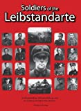 img - for Soldiers of the Leibstandarte: SS-Brigadefuhrer Wilhelm Mohnke and 62 Soldiers of Hitler's Elite Division book / textbook / text book