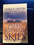 img - for Under Prairie Skies book / textbook / text book