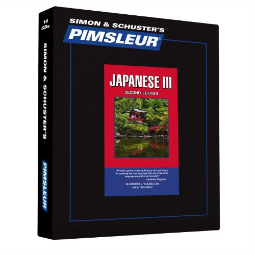Pimsleur Japanese Level 3 CD: Learn to Speak and Understand Japanese with Pimsleur Language Programs (Comprehensive)