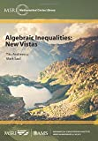 img - for Algebraic Inequalities: New Vistas (MSRI Mathematical Circles Library) book / textbook / text book