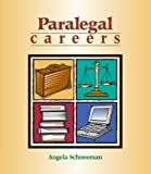 img - for Paralegal Careers by Angela Schneeman (2000-03-02) book / textbook / text book