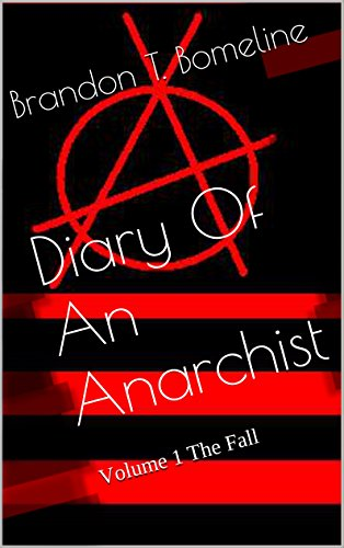Download PDF Diary Of An Anarchist - Volume 1 - The Fall