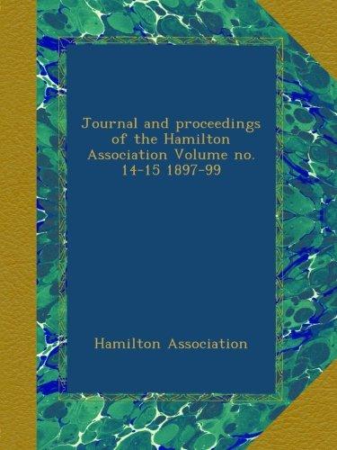 Journal and proceedings of the Hamilton Association Volume no. 14-15 1897-99 pdf