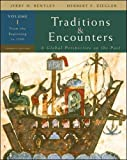: Traditions & Encounters: A Global Perspective on the Past, Vol. 1 From the Beginning to 1500