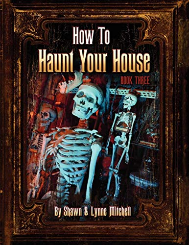 How to Haunt Your House, Book