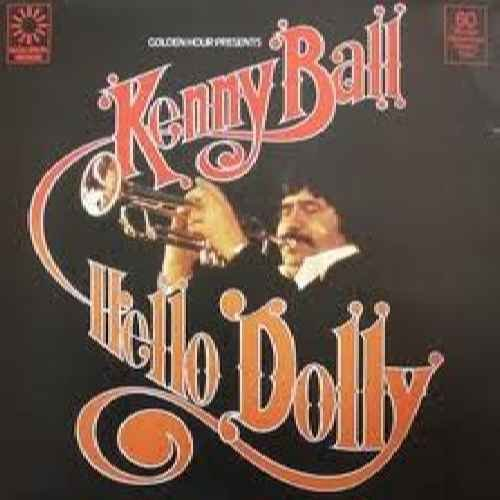Hello Dolly - Kenny Ball And His Jazzmen - Tempe Malls