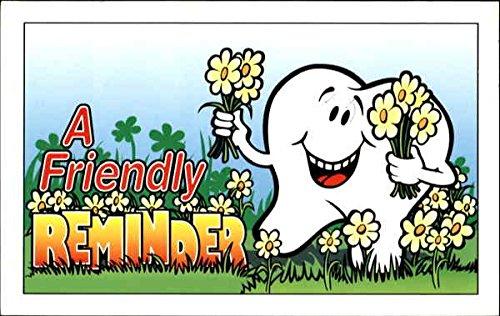 a-friendly-reminder-dentists-original-vintage-postcard