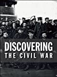 img - for Discovering the Civil War by Bruce I. Bustard (2010-11-24) book / textbook / text book