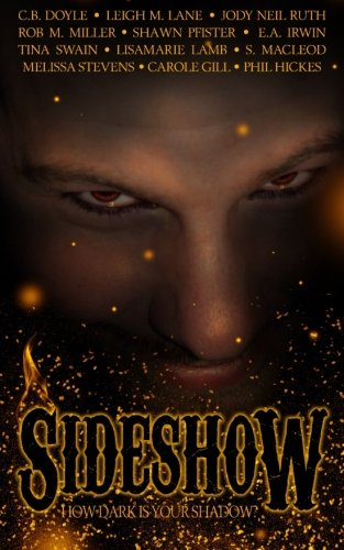 Sideshow: How Dark is Your Shadow?
