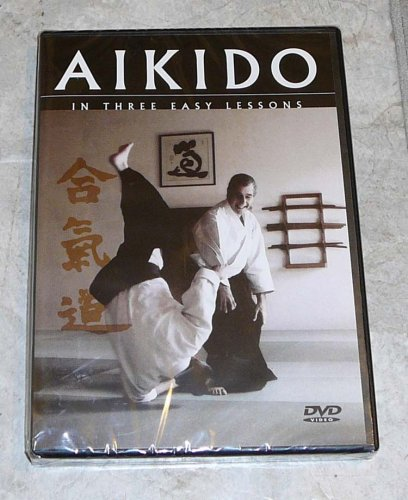 Aikido In Three Easy Lessons Instructional DVD