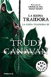 La reina traidora (La espía traidora 3) (BEST SELLER)