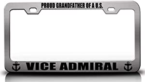 Custom Brother - Proud Grandfather of A U S VICE Admiral Navy Steel Metal License Plate Frame Ch