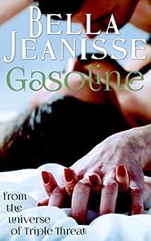 Gasoline by [Jeanisse, Bella]