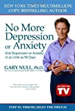 No More Depression or Anxiety, Gary Null, 0983534012
