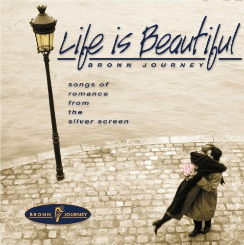 Life Is Beautiful by Bronn Journey (2001-03-27) ()