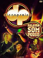 Discopraise - Palavra, Som E Poder (Ao Vivo) (G