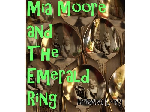 Mia Moore and the Emerald Ring