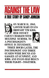 Against The Law by Sandy Johnson (2015-06-02)