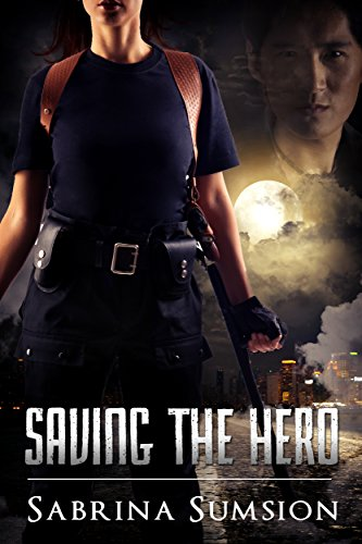 Book: Saving the Hero by Sabrina Sumsion