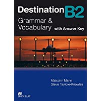 Destination B2. Grammar; Vocabulary / Student's Book with Key
