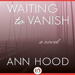 Waiting to Vanish