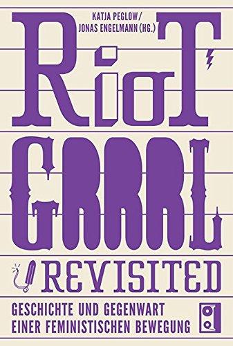 riot-grrrl-revisited-geschichte-und-gegenwart-einer-feministischen-bewegung